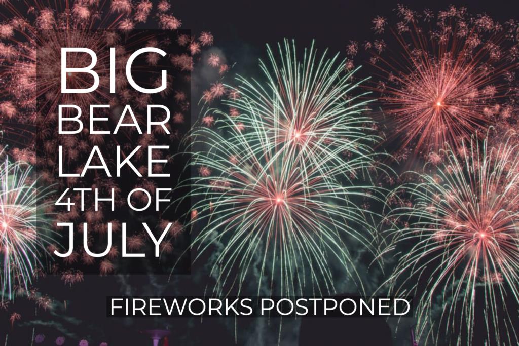 Big Bear Lake July 4 Fireworks Postponed